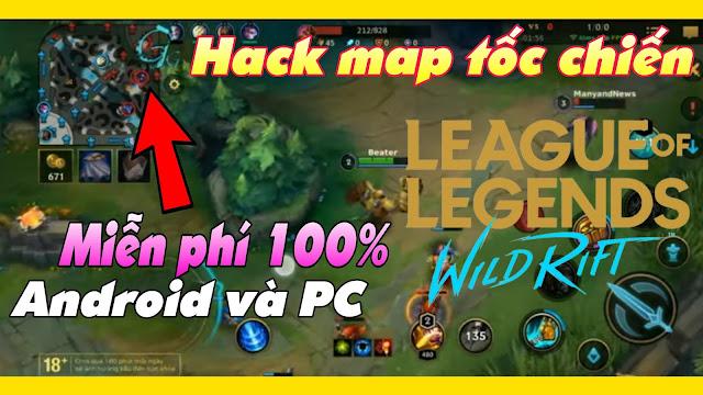 Hướng dẫn hack map tốc chiến | Hack map wild rift