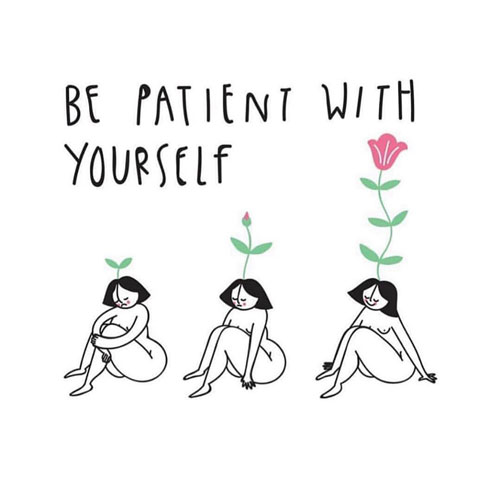 23 Self Love Quotes To Inspire You to Love Yourself More. Self Improvement Quotes via thenaturalside.com | Be patient with yourself | #selfcare #selflove #quotes