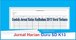 Download Jurnal Harian Guru SD Kurikulum 2013 Revisi Terbaru