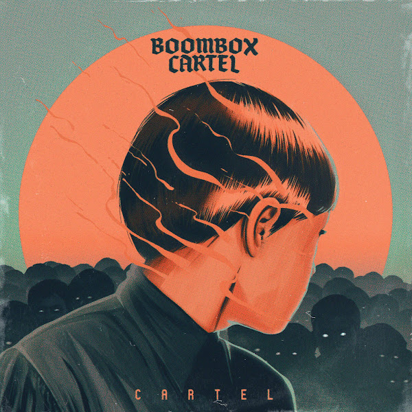Boombox Cartel - Cartel - EP Cover