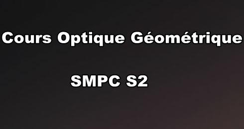 Cours Optique Géométrique SMPC S2 PDF