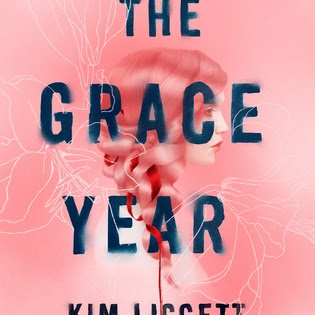 THE GRACE YEAR - by Kim Liggett