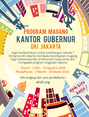 Program Magang Kantor Gubernur DKI Jakarta Periode Mei - Agustus 2016
