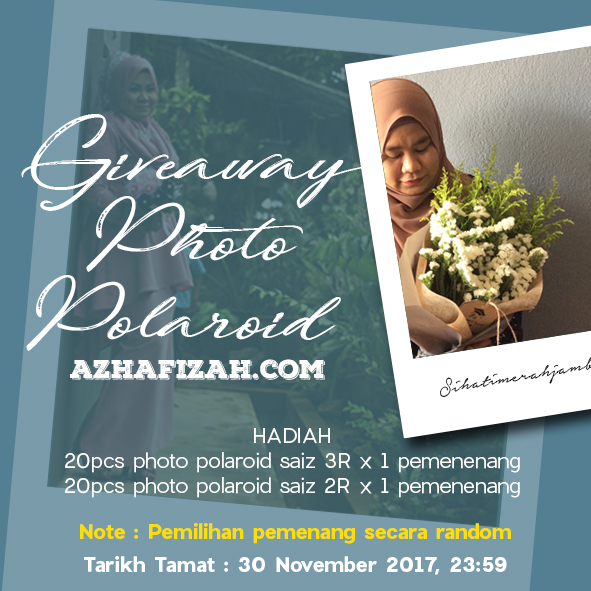 Giveaway Photo Polaroid Azhafizah.Com