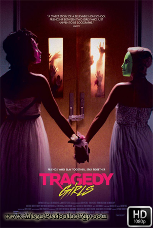 Tragedy Girls [1080p] [Latino-Ingles] [MEGA]