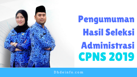 Pengumuman Hasil Seleksi Administrasi CPNS 2019