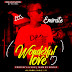 MUSIC: Emirate - Wonderful Love