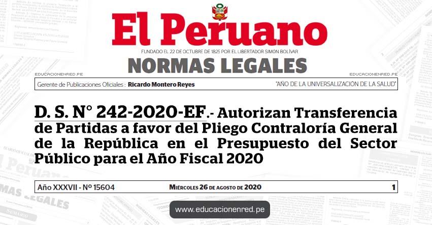 D. S. N° 242-2020-EF.- Autorizan Transferencia de Partidas a favor del Pliego Contraloría General de la República en el Presupuesto del Sector Público para el Año Fiscal 2020