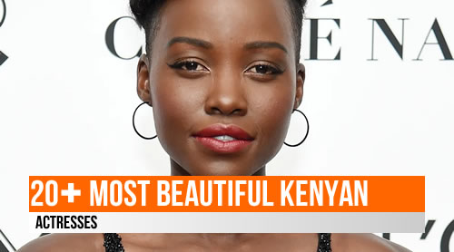 LIST: 20+ Most Beautiful Kenyan Actresses