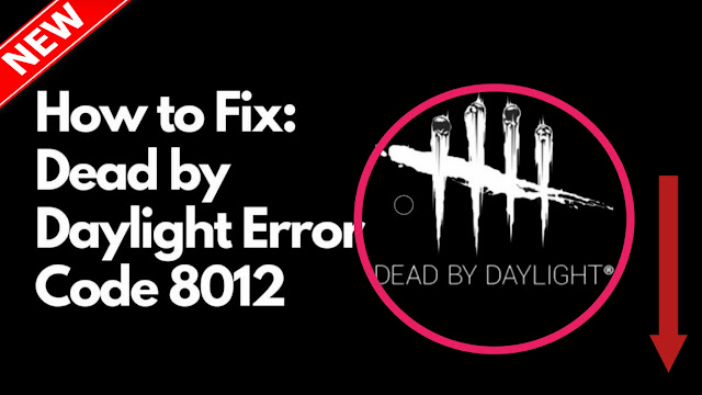 Dead_by_Daylight_Error_Code_8012
