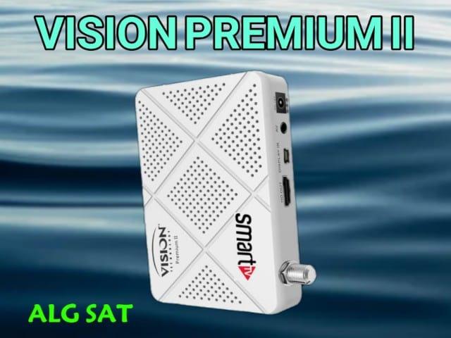 VISION PREMIUM II - أخر تحديث لجهاز VISION PREMIUM II -