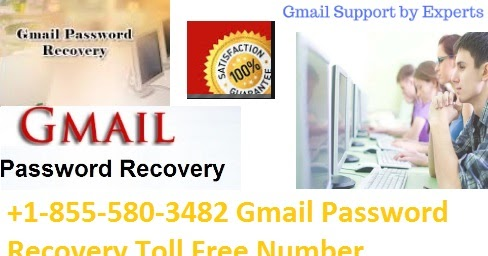 +1-855-580-3482 Gmail Password Recovery Toll Free Number