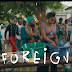 VIDEO : Simi & Falz - Foreign (Official Video)  | DOWNLOAD Mp4 SONG