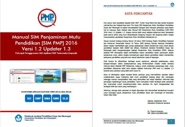 Petunjuk Penggunaan Aplikasi SIM Penjaminan Mutu Pendidikan (SIM PMP) Terkoneksi Dapodik