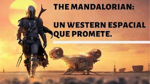 The Mandalorian: un western espacial que promete