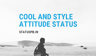 Cool and Style Attitude Status in Hindi
