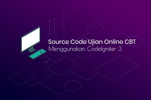 Script dan Source Code Aplikasi CBT Online
