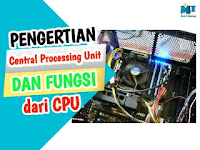 Pengertian CPU dan Fungsinya (Central Processing Unit)