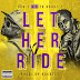 "Dub-T x TK Kravitz - ""Let Her Ride"""