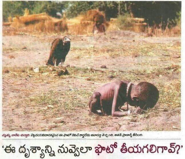 "The vulture and the little girl, also known as ""Struggling Girl"", is a photograph by Kevin Carter ,He was the recipient of a Pulitzer Prize for his photograph."