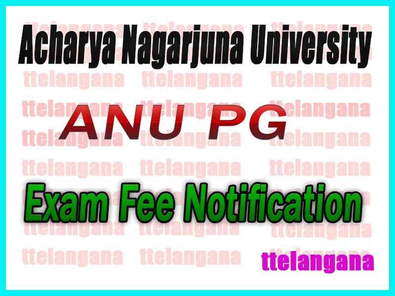 Acharya Nagarjuna University PG  Regular  Supply Exam Fee Notification