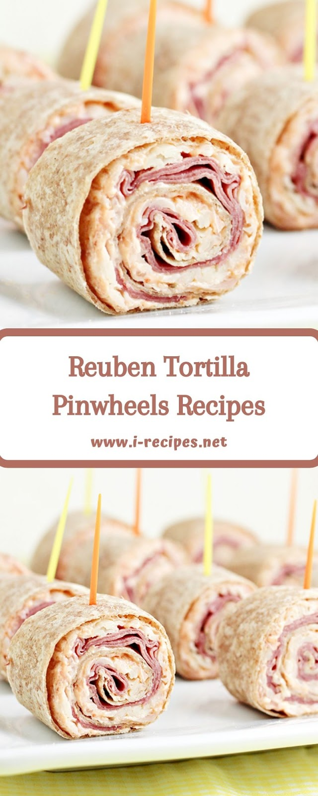 Reuben Tortilla Pinwheels Recipes