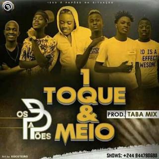 Os Papões - 1 Toque e Meio (Afro House) Prod: Taba mix