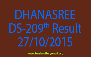 DHANASREE DS 209 Lottery Result 27-10-2015