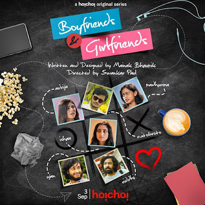 Boyfriends & Girlfriends, Hoichoi's New streaming Bengali Series- A Promising-of-Age Drama AND a  journey of self-discovery