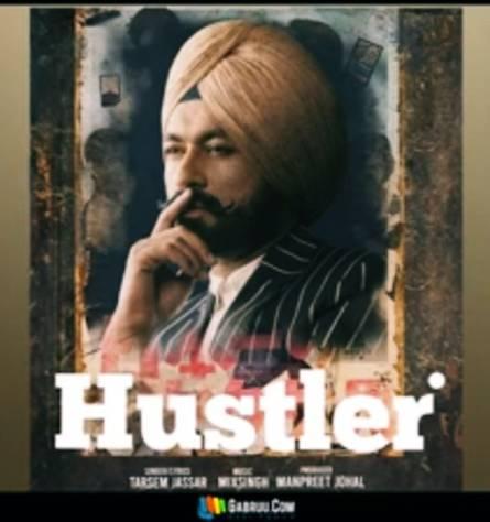 Hustler song – Tarsem Jassar new punjabi song 2020