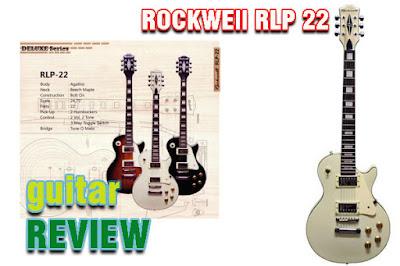 Guitar Riview ROCKWEll RLP 22