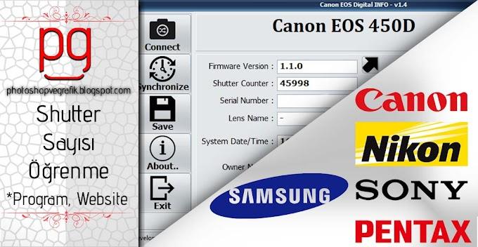 Shutter Sayısı Öğrenme | Canon, Nikon, Sony ve Diğer Markalar
