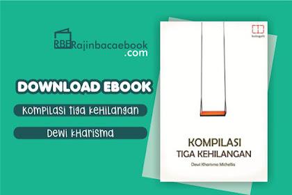Download Novel Kompilasi Tiga Kehilangan by Dewi Kharisma Michellia Pdf
