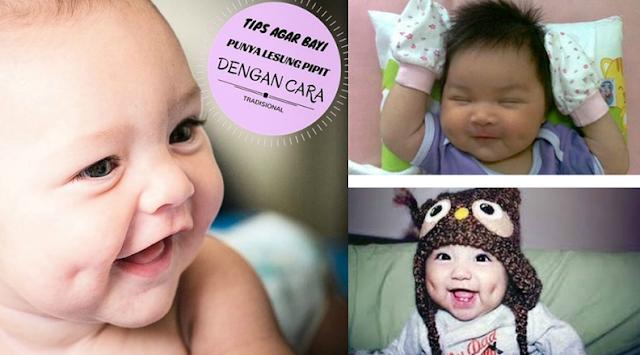 Mau-kan Punya Bayi yang Lucu Gemesin dengan Lesung Pipit? Coba Deh Trik Tradisional Ini