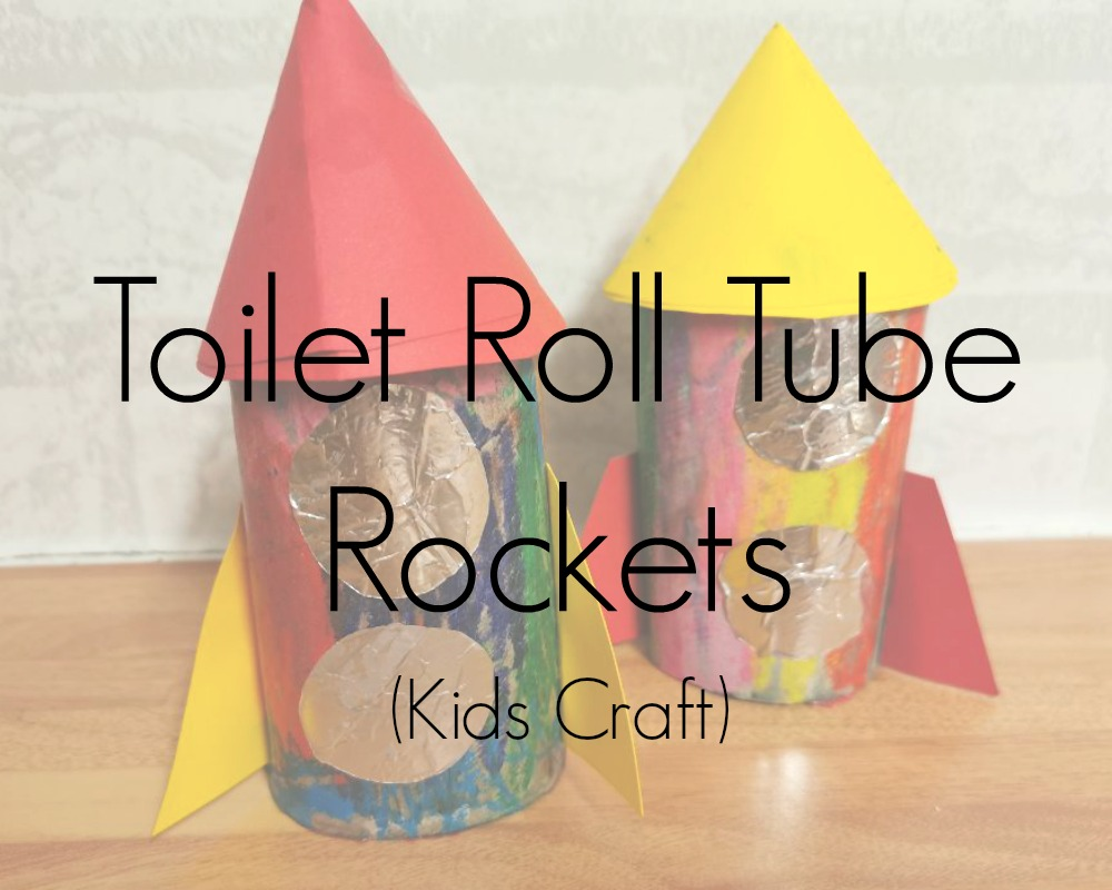 Toilet Roll Tube Rockets - Kids Craft