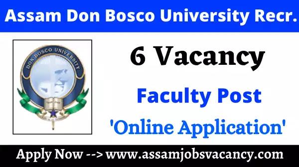 Assam Don Bosco University Recruitment 2021