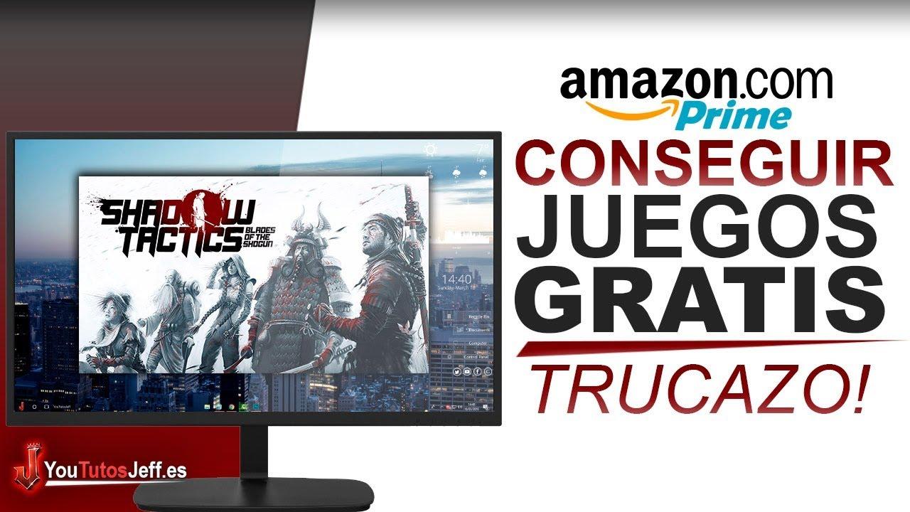 Como Conseguir JUEGOS GRATIS con Amazon Prime - Facil y Rapido