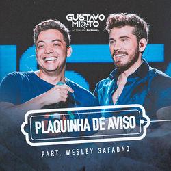 Baixar Plaquinha de Aviso - Gustavo Mioto e Wesley Safadão Mp3