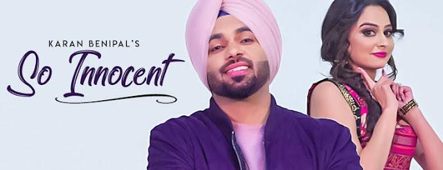 So Innocent Lyrics - Karan Benipal