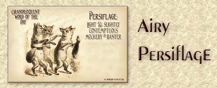 Airy Persiflage