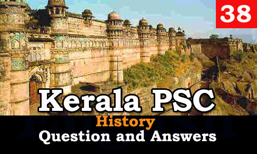 Kerala PSC History Question and Answers - 38