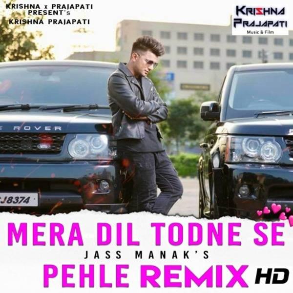Dil Todne Se Pehle Official  Krishna x Prajapati - Jass Manak