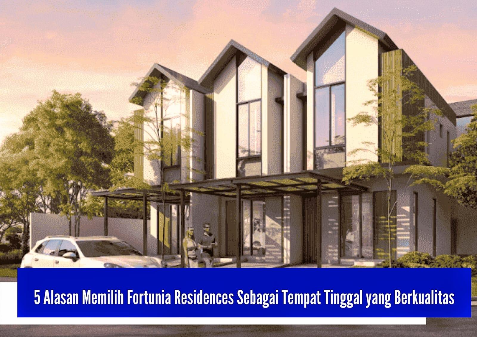 memilih fortunia residences
