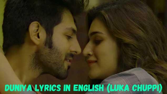 Duniya Lyrics In English (Luka Chuppi) | English Translation