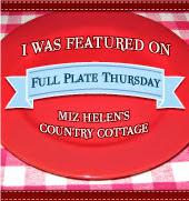 Full Plate Thursday # 366 at Miz Helen's Country Cottage