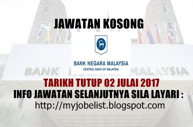 Jawatan Kosong Bank Negara Malaysia (BNM) Julai 2017