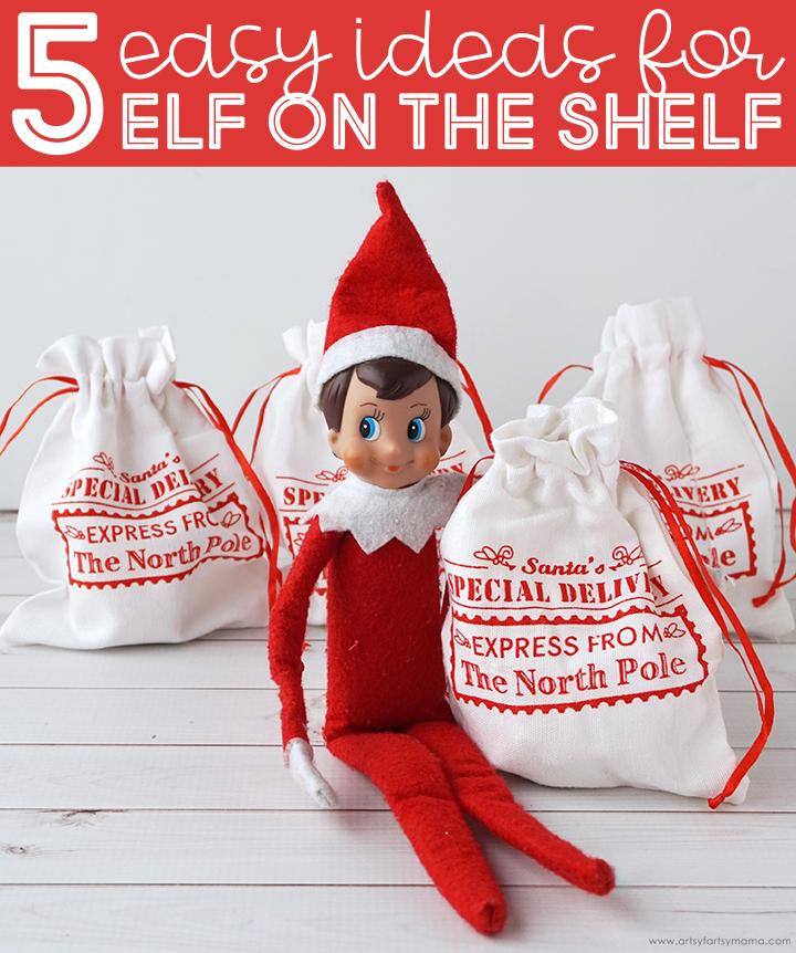 5 Easy Elf on the Shelf Ideas