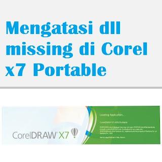 Mengatasi dll missing di Corel x7 Portable