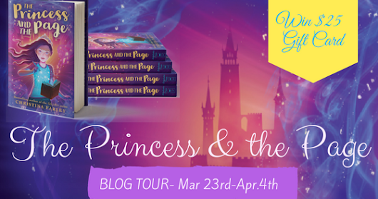 Tour Stop + Review: The Princess & The Page by Christina Farley