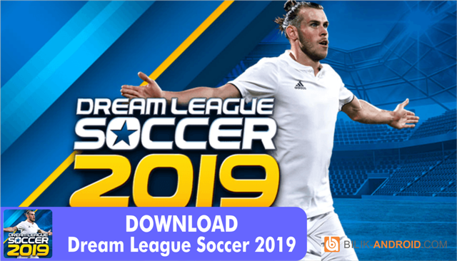 download-game-dream-league-soccer-01, dream-league-soccer, dream-league-soccer-2019